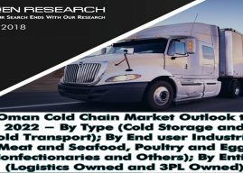 Oman Cold Chain Market is Driven by Rising Demand and Change in the Government Economic Policies resulting in Huge Requirement for the Development of Cold Storage Facilities: Ken Research