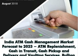 India ATM Cash Management Services Market is Expected to Reach over INR 4,100 Crore by Fiscal year ending March 2023: Ken Research