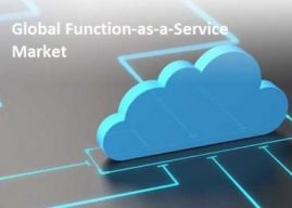 Evolutionary Technological Process to Drive Global Function as a Service (Faas) Market: Ken Research