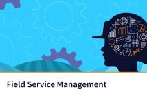 Field Service Management Market