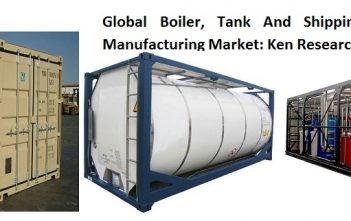 Global Boiler, Tank And Shipping Container Manufacturing Market