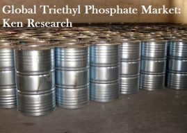 Growing Usage Of Globally Triethyl Phosphate Market Outlook: Ken Research