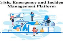 Global Crisis, Emergency and Incident Management Platform Market