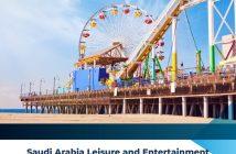 Saudi Arabia Leisure and Entertainment Market