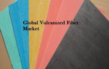 Global Vulcanized Fiber Market